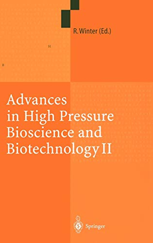 Advances in High Pressure Bioscience and Biotechnology II Proceedings of the 2nd International ...