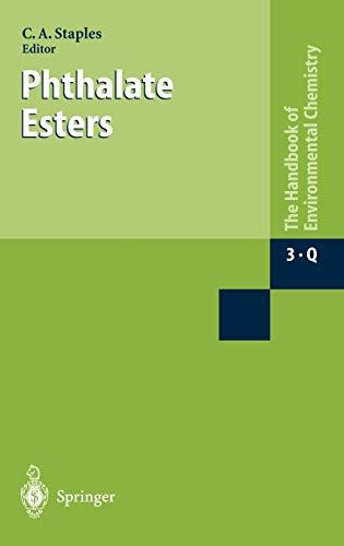 9783540009924: Phthalate Esters: v. 3, Pt. Q (The Handbook of Environmental Chemistry)