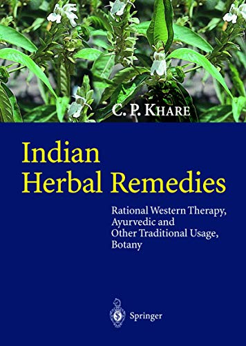 Indian Herbal Remedies: C. P. Khare