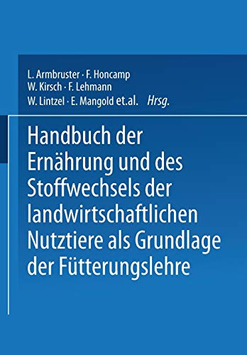9783540011392: Handbuch Der Ernahrung Und Des Stoffwechsels Der Landwirtschaftlichen Nutztiere ALS Grundlagen Der Futterungslehre: Stoffwechsel Der Landwirtschaftlic: 3