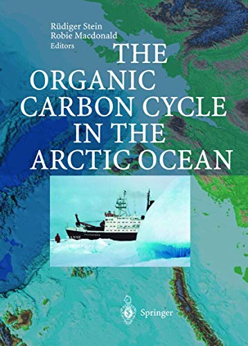 9783540011538: The Organic Carbon Cycle in the Arctic Ocean