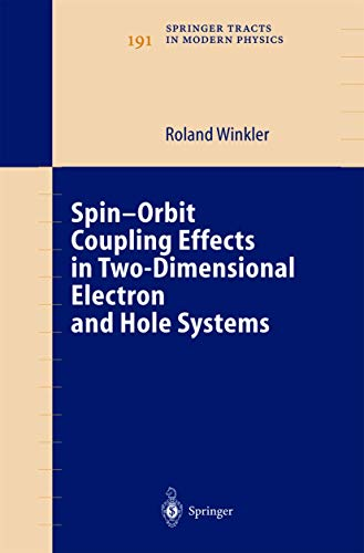 Spin-orbit Coupling Effects in Two-dimensional Electron and Hole Systems: Roland Winkler