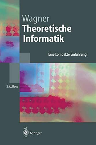 9783540013136: Theoretische Informatik: Eine kompakte Einführung (Springer-Lehrbuch) (German Edition)