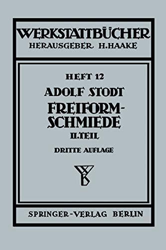 Freiformschmiede: A. Stodt (author)