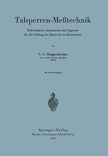 """9783540015512: Talsperren-Meßtechnik: """"Meßverfahren, Instrumente Und Apparate Für Die Prüfung Der Bauwerke In Massenbeton"""" (German Edition)"""