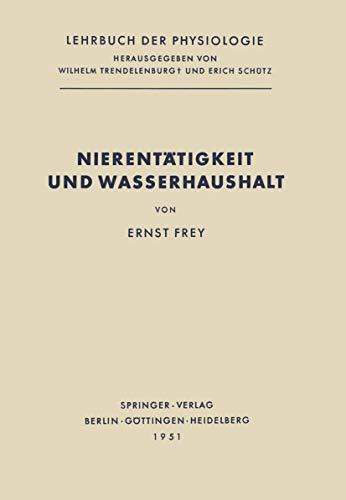9783540015642: Nierentätigkeit und Wasserhaushalt (Lehrbuch der Physiologie)