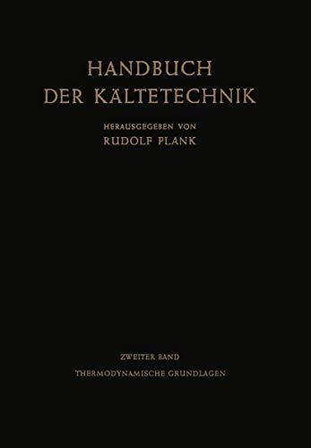 9783540017158: Thermodynamische Grundlagen (Handbuch der Kältetechnik)
