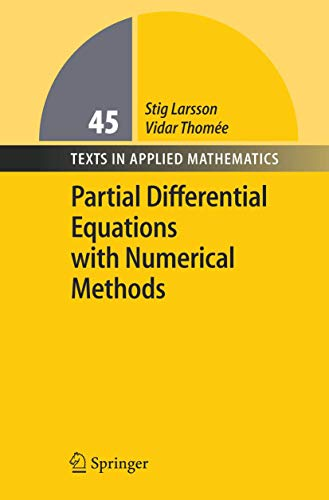 9783540017721: Partial Differential Equations with Numerical Methods (Texts in Applied Mathematics)
