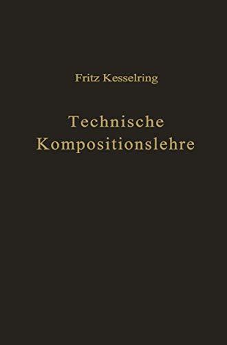 9783540018223: Technische Kompositionslehre: Anleitung zu technisch-wirtschaftlichem und verantwortungsbewußtem Schaffen
