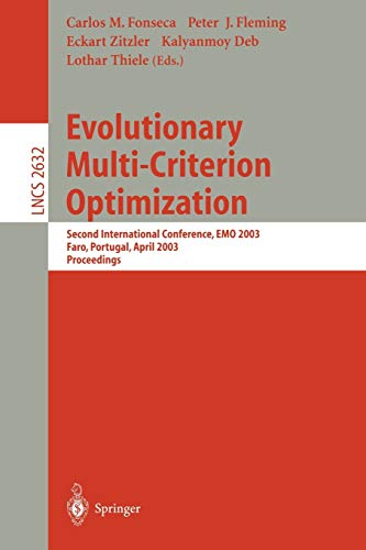 Evolutionary Multi-Criterion Optimization: Second International Conference, EMO 2003, Faro, ...