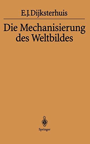 9783540020035: Die Mechanisierung des Weltbildes (German Edition)