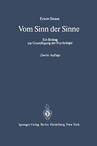 9783540020875: Vom Sinn Der Sinne: Ein Beitrag Zur Grundlegung Der Psychologie