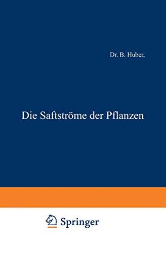 9783540020998: Die Saftströme der Pflanzen (Verständliche Wissenschaft) (German Edition)