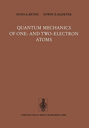 9783540021186: Quantum Mechanics of One- and Two-Electron Atoms