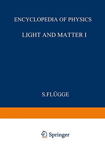 Licht und Materie II. Band XXVI. Handbuch der Physik / Light and Matter II. Volume XXVI. ...