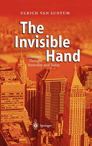 9783540023555: The Invisible Hand: Economic Thought Yesterday and Today