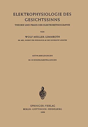 9783540024514: Elektrophysiologie des Gesichtssinns: Theorie und Praxis der Elektroretinographie (German Edition)