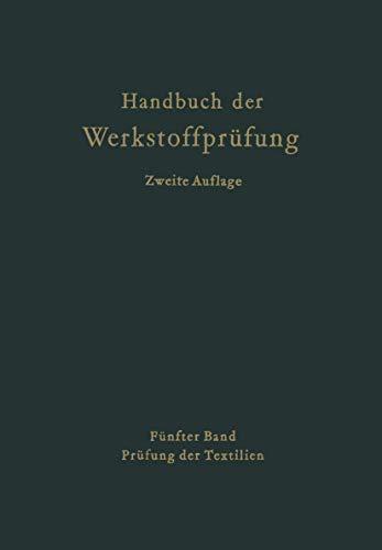 9783540025528: Handbuch Der Werkstoffpra1/4fung: Band 5: Die Pra1/4fung Der Textilien