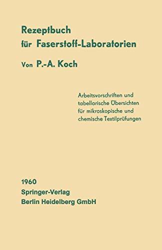 9783540025672: Rezeptbuch für Faserstoff-Laboratorien: Mikroskopische und chemische Textiluntersuchungen