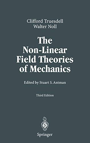 9783540027799: The Non-Linear Field Theories of Mechanics