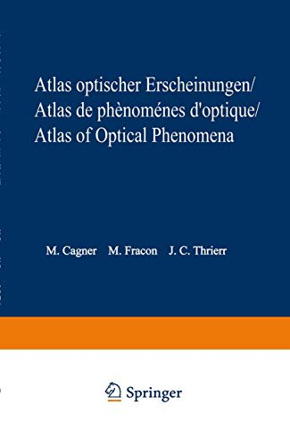 9783540027850: Atlas optischer Erscheinungen / Atlas de phénomènes d'optique / Atlas of optical phenomena (German, French and English Edition)