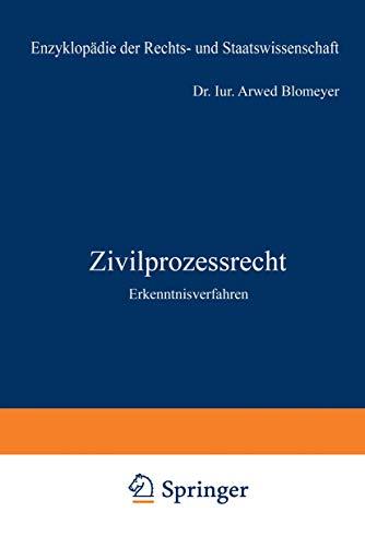 9783540029618: Zivilprozessrecht: Erkenntnisverfahren (Enzyklopädie der Rechts- und Staatswissenschaft / Abteilung Rechtswissenschaft)