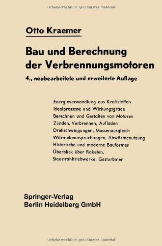 9783540030157: Bau Und Berechnung Der Verbrennungsmotoren: Anleitung Zum Motorenbau Mit Vergleichender Betrachtung Der Gasturbinen Und Strahltriebwerke (German Edition)