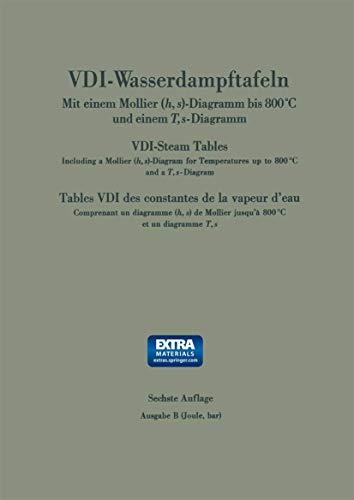 9783540030676: VDI-Wasserdampftafeln Bis 800 Grad C / VDI-Steam Tables / Tables VDI Des Constantes de La Vapeur D'Eau: Mit Einem Mollier -Diagramm Bis 800 Grad C Und