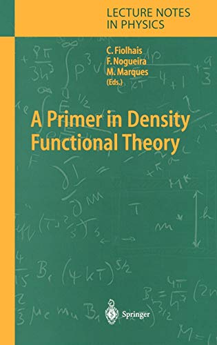 9783540030836: A Primer in Density Functional Theory