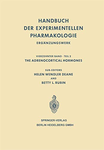 9783540031468: The Adrenocortical Hormones: Their Origin · Chemistry Physiology and Pharmacology (Handbook of Experimental Pharmacology)