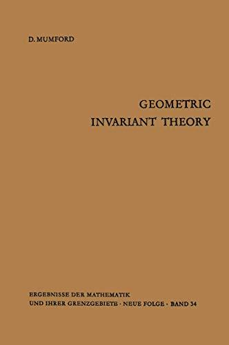 9783540032847: Geometric Invariant Theory (Ergebnisse Der Mathematik Und Ihrer Grenzgebiete. 2. Folge)