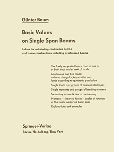 9783540034643: Basic Values on Single Span Beams: Tables for calculating continuous beams and frame constructions including prestressed beams