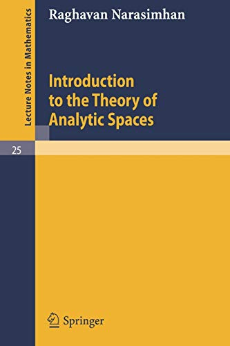 9783540036081: Introduction to the Theory of Analytic Spaces (Lecture Notes in Mathematics)