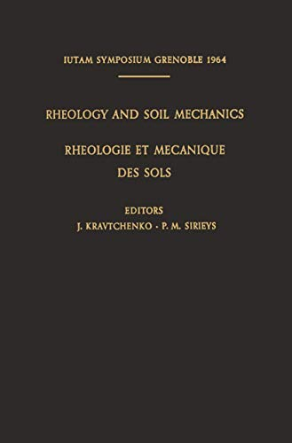 Rheology and Soil Mechanics / Rhéologie et