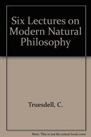 9783540036845: Six Lectures on Modern Natural Philosophy