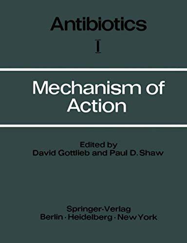 9783540037248: Mechanism of Action (Antibiotics)