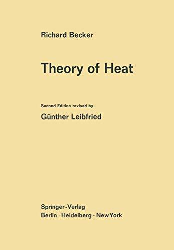 9783540037309: Theory of Heat