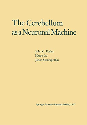 9783540037620: The Cerebellum as a Neuronal Machine