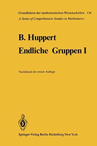 9783540038252: Endliche Gruppen 1 (Grundlehren der mathematischen Wissenschaften, 134) (German Edition)