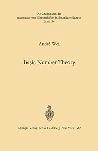 9783540038313: Basic Number Theory (Grundlehren Der Mathematischen Wissenschaften Volume 144)