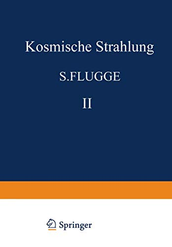 9783540038559: Kosmische Strahlung II/Cosmic Rays II (Handbuch der Physik Encyclopedia of Physics)