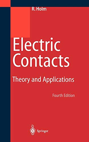 9783540038757: Electric Contacts: Theory and Application