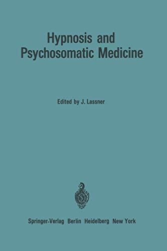 9783540038795: Hypnosis and Psychosomatic Medicine: Proceedings of the International Congress for Hypnosis and Psychosomatic Medicine / Mémoires du Congrès ... Medizin (English, French and German Edition)