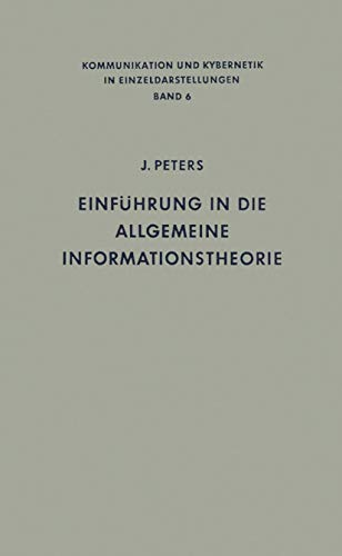 9783540038894: Einführung in die allgemeine Informationstheorie (Communication and Cybernetics) (German Edition)