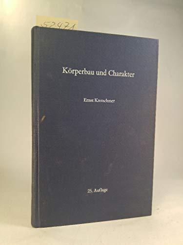 9783540038924: Körperbau und Charakter: Untersuchungen zum Konstitutionsproblem und zur Lehre von den Temperamenten (German Edition)