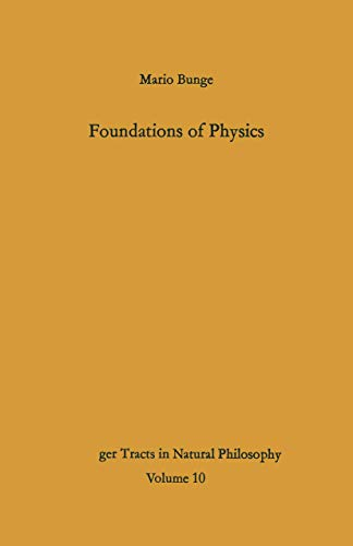 9783540039839: Foundations of Physics (Springer Tracts in Natural Philosophy)