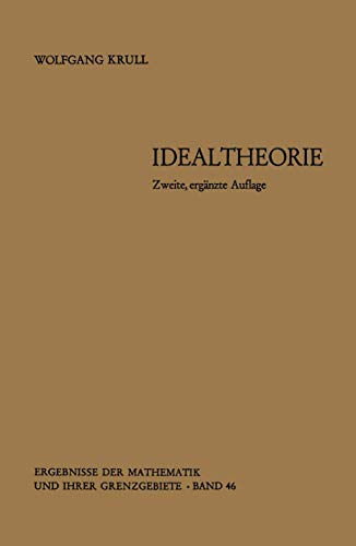 9783540041023: Idealtheorie (Ergebnisse der Mathematik und ihrer Grenzgebiete. 2. Folge) (German Edition)