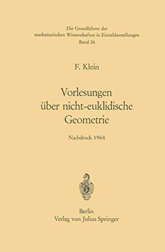9783540041306: Vorlesungen über Nicht-Euklidische Geometrie (Grundlehren der mathematischen Wissenschaften) (German Edition)