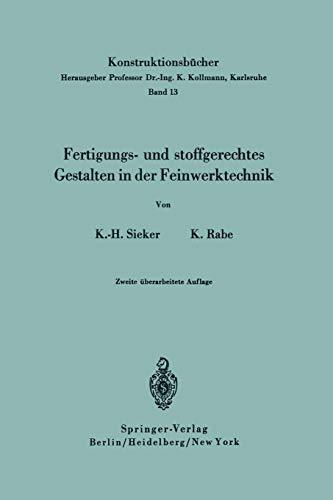 9783540042129: Fertigungs- und stoffgerechtes Gestalten in der Feinwerktechnik (Konstruktionsbücher) (German Edition)