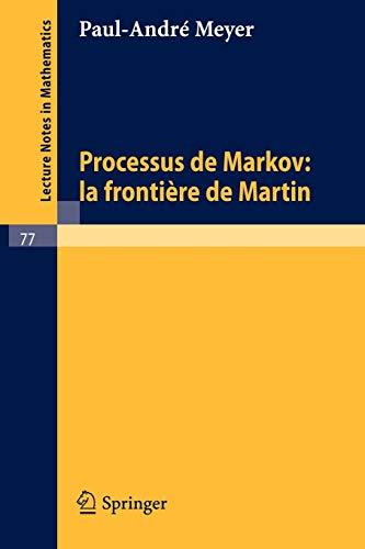 9783540042464: Processus de Markov: la frontiere de Martin
